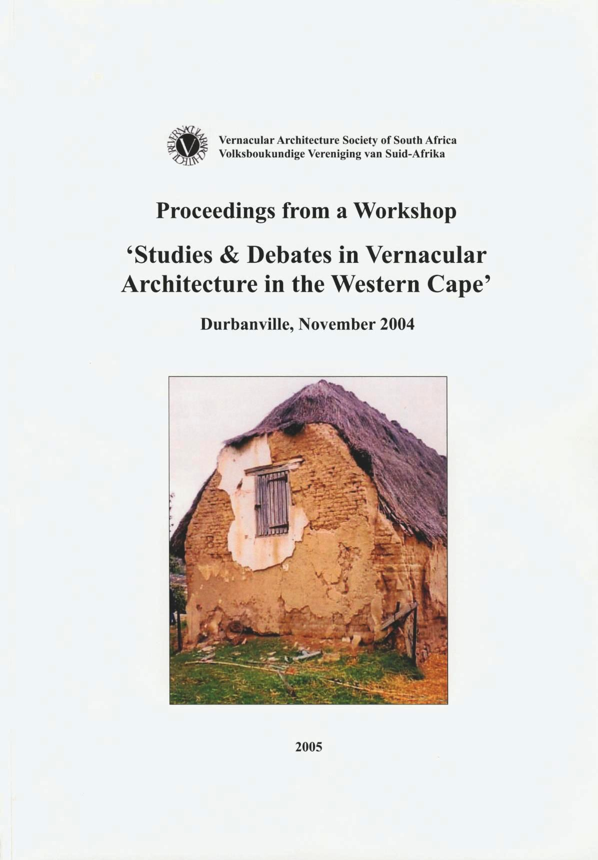Studies & Debates in Vernacular Architecture in the Western Cape