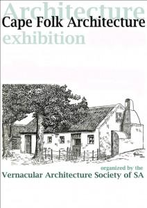 Cape Folk ArchitectureExhibition - 40th Anniversary Souvenir Brochure (2004)