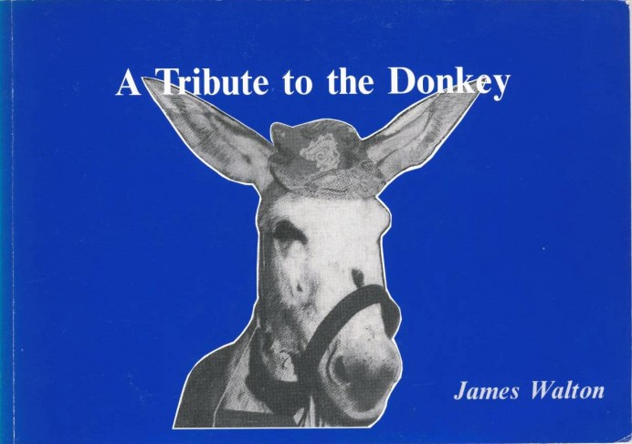 A Tribute to the Donkey: James Walton