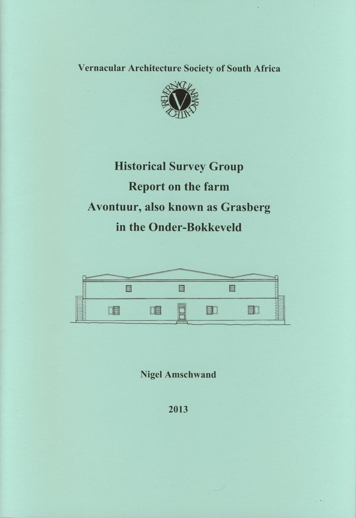 Report on the farm Avontuur, also known as Grasberg, Onder-Bokkeveld: Nigel Amschwand